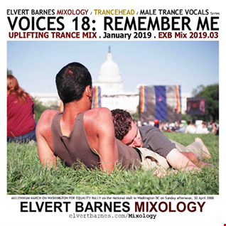 January 2019 VOICES 18: REMEMBER ME Uplifting Trance (Male Vocals) Mix