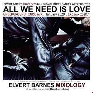 January 2020 ALL WE NEED IS LOVE Underground House (44th Mid-Atlantic Leather Weekend) Mix