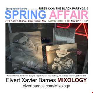 SPRING AFFAIR Disco (Rites XXXI Black Party / Gay Circuit) March 2010 Mix