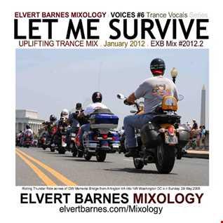 January 2012 VOICES 6: LET ME SURVIVE Uplifting Trance Vocals Mix