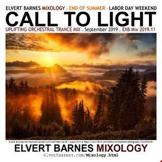 September 2019 CALL TO LIGHT Uplifting Orchestral Trance (End of Summer / Labor Day Weekend) Mix