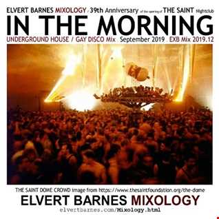 September 2019 IN THE MORNING Underground House / Gay Disco (THE SAINT Nightclub 39th Anniversary) Mix