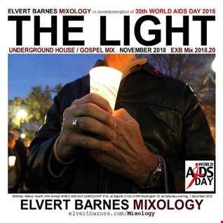 November 2018 THE LIGHT Underground Gospel House (World AIDS Day) Mix