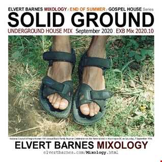 September 2020 SOLID GROUND Soulful Gospel House (End of Summer) Mix