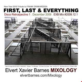 FIRST, LAST & EVERYTHING Disco / Gay Circuit (New Year 2010) Mix