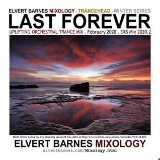 February 2020 LAST FOREVER Uplifting Orchestral Trance (Winter Series) Mix