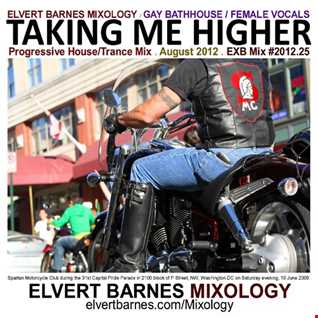 TAKING ME HIGHER Progressive House / Female Vocals (Gay Bath House) August 2012 Mix