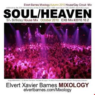 SOUL HEAVEN House / Gay Circuit (THE SAINT Tribute) October 2010 Mix