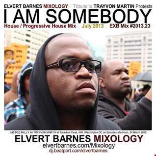 July 2013 I AM SOMEBODY Underground House (Trayvon Martin Protests) Mix