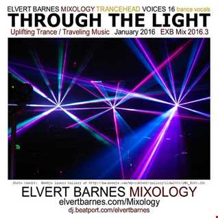VOICES 16:  THROUGH THE LIGHT Uplifting Trance Vocals (Traveling Music) January 2016 Mix