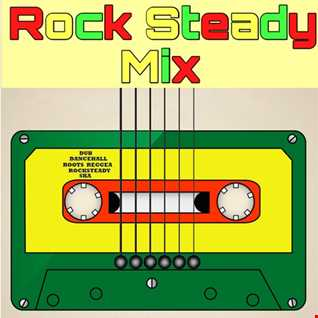 Rock Steady Mix