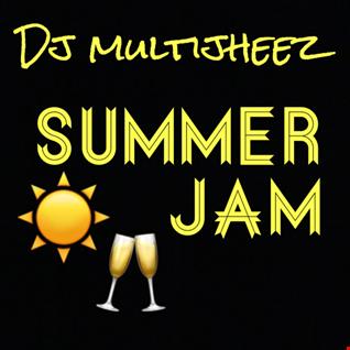 Dj MultiJheez - SUMMER JAM