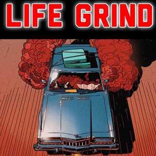 Life Grind