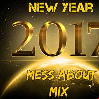 New Year 2017 Mess About