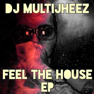 Feel House Vibe