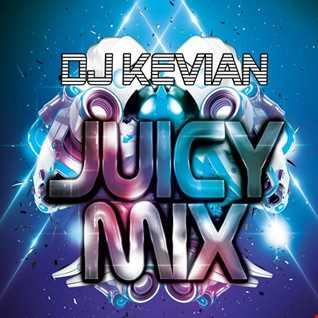 DJ KEVIAN JUICY MIX
