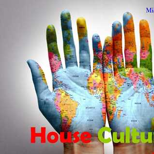 House Cultures