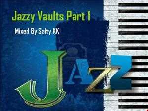 Jazzy Vaults Part 1