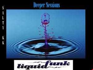 Deeper Sessions (Liquid Funk)