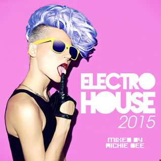 Electro House 2015 Deluxe Version Mix 1