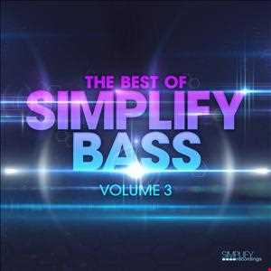 The Best of Simplify Bass Volume 3 Mix