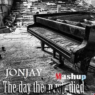 Jonjay -  The Day The Mashup Died