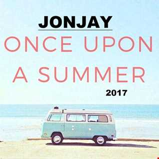 Jonjay - Once Upon a Summer...  (July 2017)