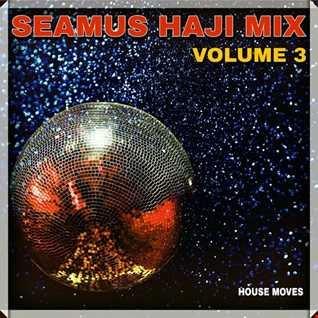 Seamus Haji Mix - Volume 3