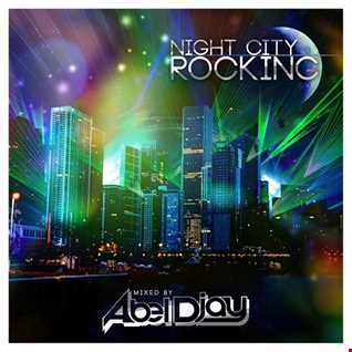 Night city rocking -Mixtape promo-download Mixed by ABEL DJAY