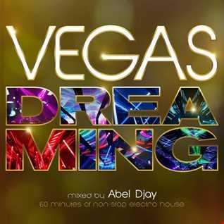 vegas dreaming mixed by abel djay