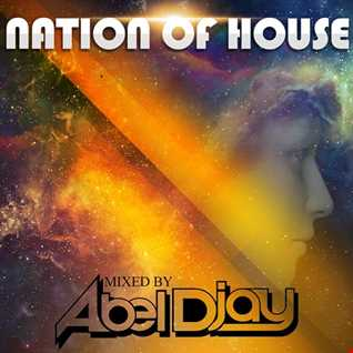 Nation of house-Mixtape promo-download.Mixed by abel djay