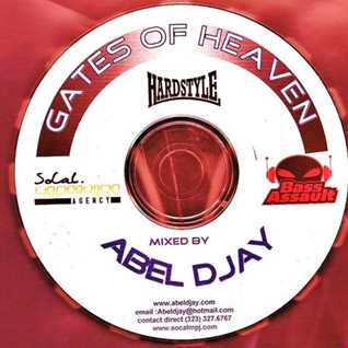 Gates of heaven-HARDSTYLE mixtape.by Abel Djay