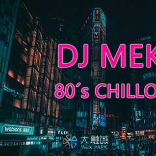 DJ Meke - 80s Chillout