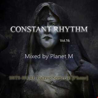 Constant Rhythm Vol.16