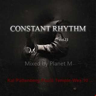 Constant Rhythm Vol.23