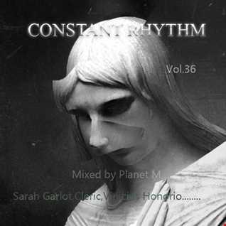 Constant Rhythm Vol.36