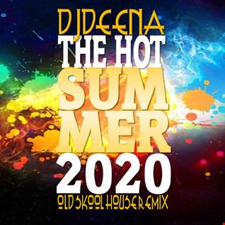 DjDEENA - HOT SUMMER 2020
