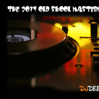 DjDEENA - The 2017 Old Skool Mastermix