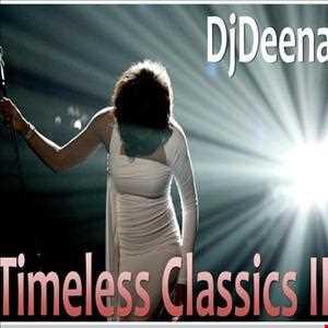 DjDeena - Timeless Classics II (192k Edit)