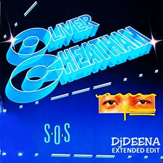OLIVER CHEATHAM - SOS (DjDEENA EXTENDED 2019)