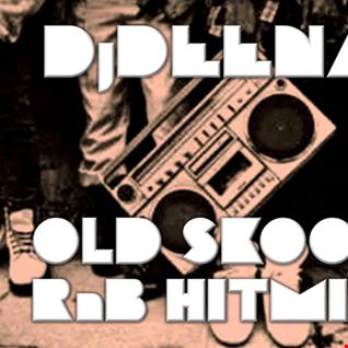 DjDEENA - Old Skool RnB HitMix
