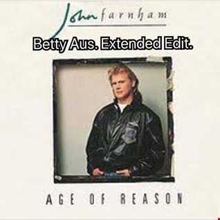 JOHN FARNHAN   AGE OF REASON   BETTY AUS. EXTENDED EDIT