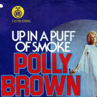 POLLY BROWN UP IN A PUFF OF SMOKE   BETTY AUS. EXTENDED EDIT