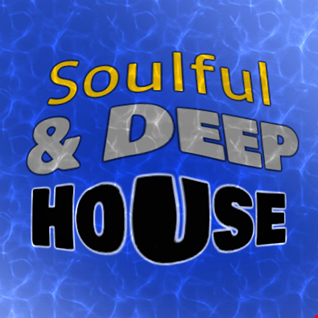 Soulful & Deep House