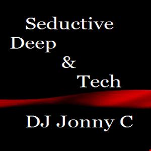 JonnyC Seductive Deep & Tech