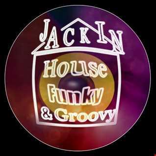 Jackin House Funky & Groovy