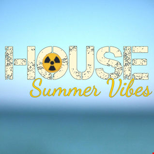 House Summer Vibes