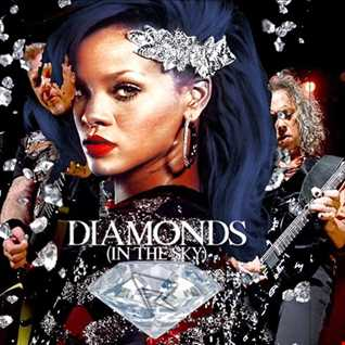 Rihanna vs Metallica | Unforgiven Diamonds | djbobdieppe