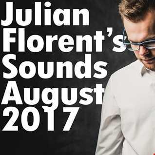 Julian Florent's Sounds (August 2017)