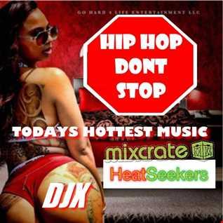 DJX   HIP HOP DONT STOP 041817